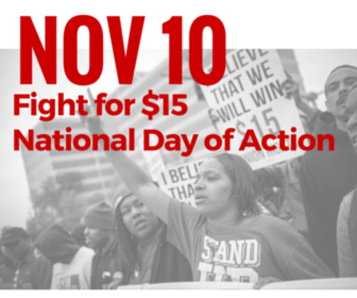 Nov 10 - Fight fot $15 National Day of Action